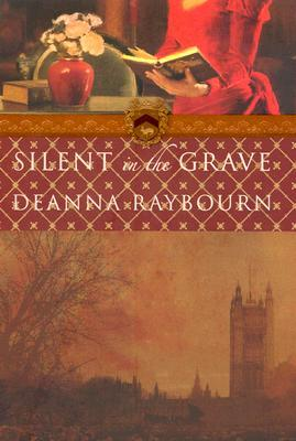Silent in the Grave (2007) by Deanna Raybourn