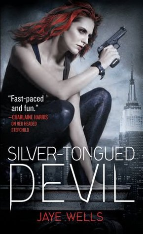 Silver-Tongued Devil (2012) by Jaye Wells