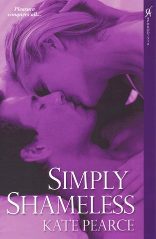 Simply Shameless (2009) by Kate Pearce