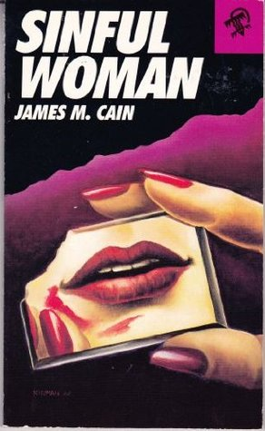Sinful Woman (1988) by James M. Cain