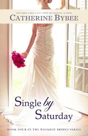 Single by Saturday (2014) by Catherine Bybee