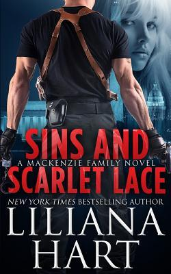Sins and Scarlet Lace (2013) by Liliana Hart