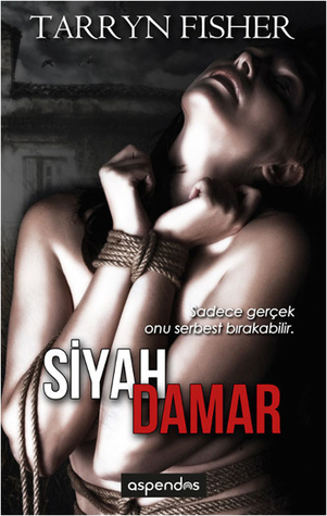 Siyah Damar (2014) by Tarryn Fisher