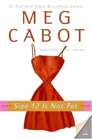 Size 12 Is Not Fat (2005)