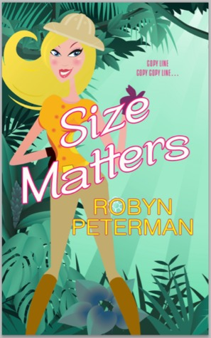 Size Matters (2013) by Robyn Peterman