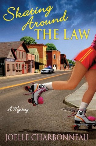 Skating Around the Law (2010) by Joelle Charbonneau