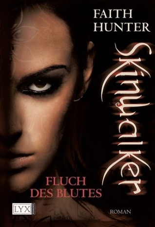 Skinwalker Fluch Des Blutes (2012) by Faith Hunter