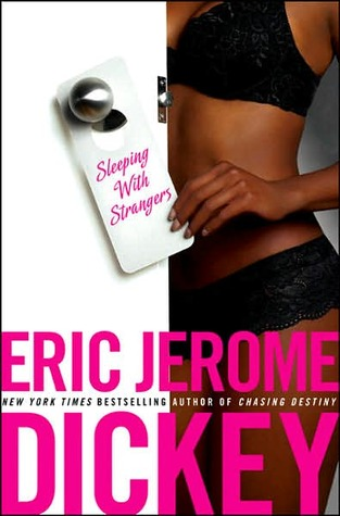 Sleeping with Strangers (2007) by Eric Jerome Dickey