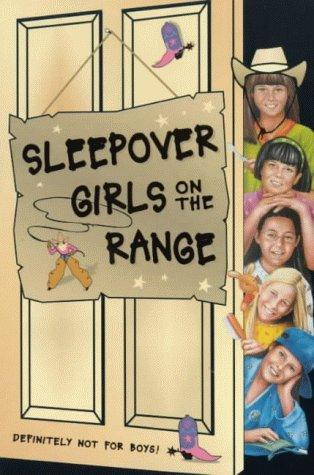 Sleepover Girls on the Range