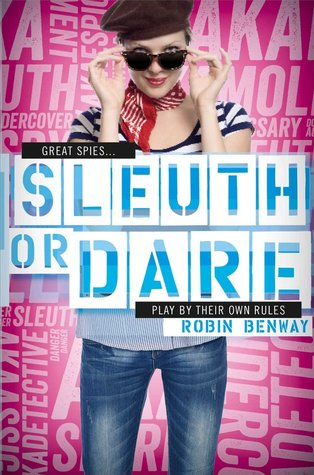Sleuth or Dare (2014) by Robin Benway