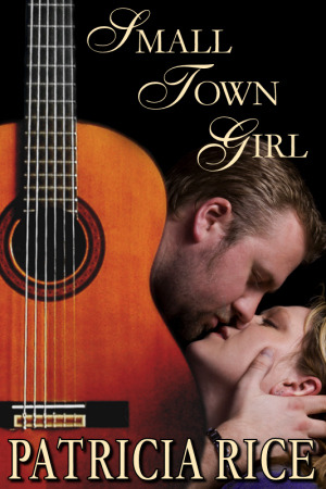 Small Town Girl: A Novel (2012)