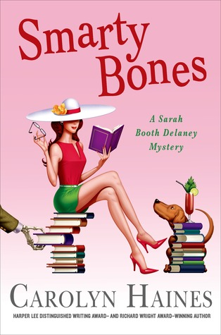 Smarty Bones: A Sarah Booth Delaney Mystery (2013) by Carolyn Haines