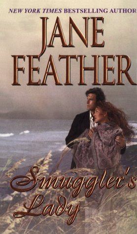 Smuggler's Lady (1999) by Jane Feather