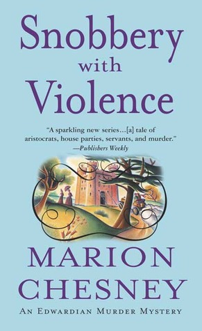 Snobbery With Violence (2004) by Marion Chesney