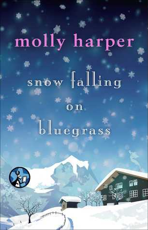 Snow Falling on Bluegrass (2014) by Molly Harper
