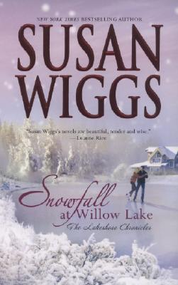 Snowfall at Willow Lake (2008) by Susan Wiggs