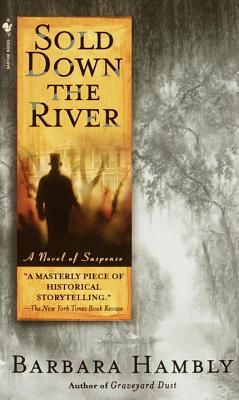 Sold Down the River (2001) by Barbara Hambly