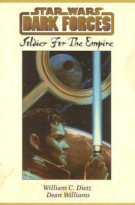 Soldier for the Empire (1997) by William C. Dietz