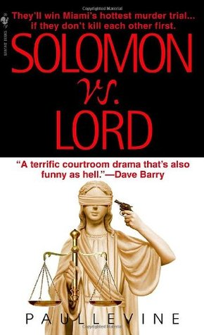 Solomon vs. Lord (2005) by Paul Levine
