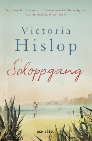 Soloppgang (2014) by Victoria Hislop