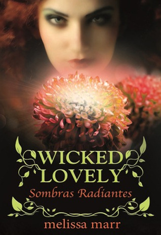 Sombras Radiantes (2012) by Melissa Marr