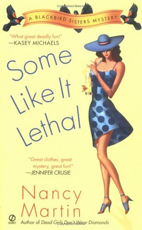 Some Like it Lethal (2004) by Nancy Martin