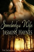 Somebody's Wife (2013) by Jasmine Haynes