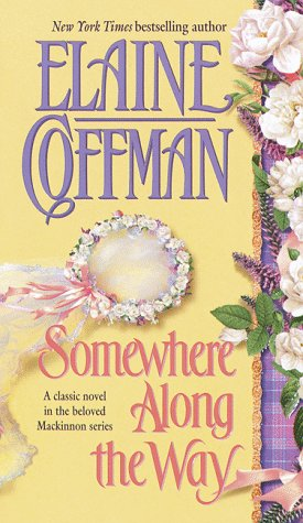 Somewhere Along The Way (1998) by Elaine Coffman