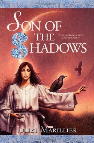 Son of the Shadows (2002) by Juliet Marillier