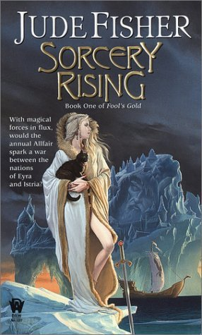 Sorcery Rising (2003) by Jude Fisher