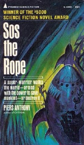 Sos the Rope (1968) by Piers Anthony