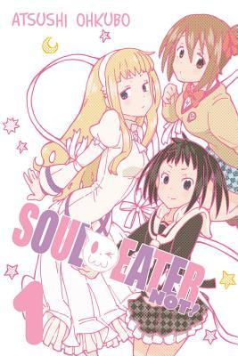 Soul Eater NOT!, Vol. 1 (2012) by Atsushi Ohkubo