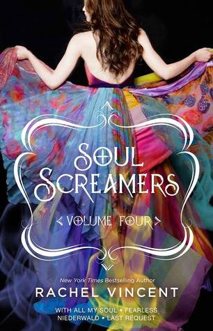Soul Screamers Volume Four (2014) by Rachel Vincent