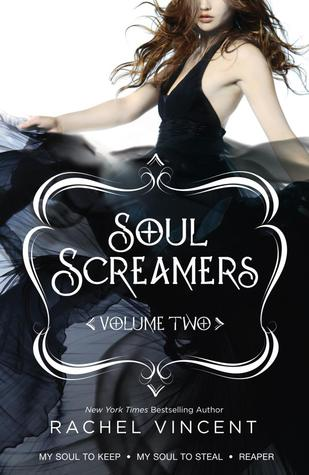 Soul Screamers Volume Two (2012) by Rachel Vincent