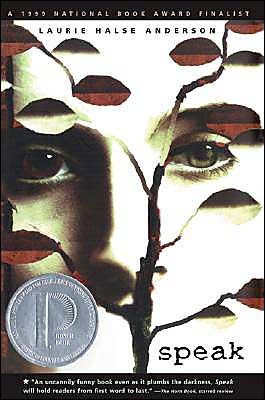 Speak (2001) by Laurie Halse Anderson