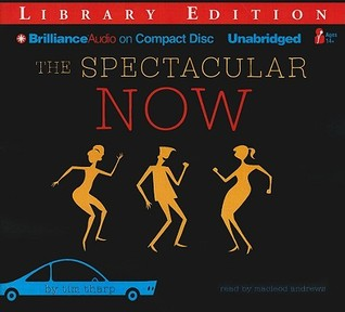 Spectacular Now, The (2009) by Tim Tharp