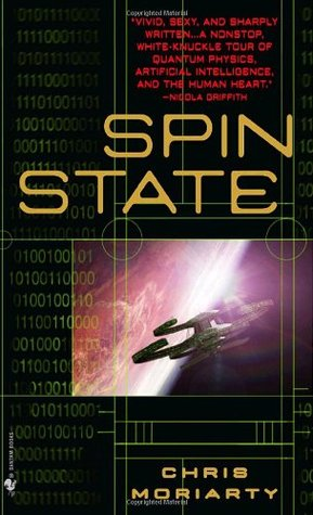 Spin State (2004) by Chris Moriarty