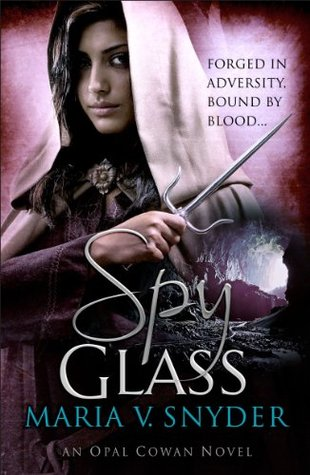 Spy Glass (2010) by Maria V. Snyder
