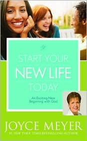 Start Your New Life Today: An Exciting New Beginning with God (2009)