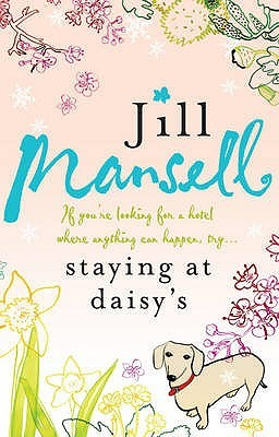 Staying At Daisy's (2002) by Jill Mansell