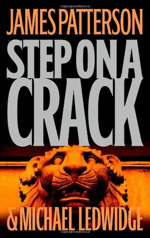 Step on a Crack (2007) by James Patterson