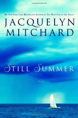 Still Summer (2007) by Jacquelyn Mitchard