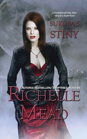 Stíny (2013) by Richelle Mead