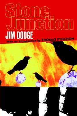 Stone Junction (1998) by Thomas Pynchon