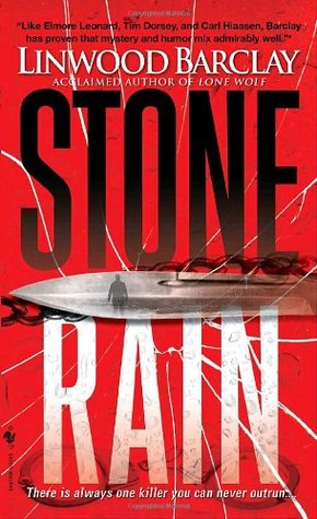 Stone Rain (2007) by Linwood Barclay