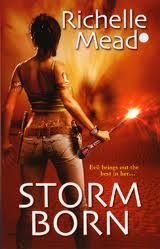 Storm Born (2008) by Richelle Mead