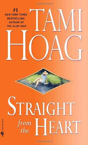 Straight from the Heart (Loveswept, No 351) (2007) by Tami Hoag