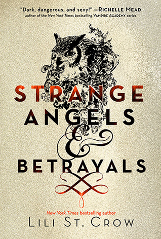 Strange Angels and Betrayals (2011) by Lili St. Crow