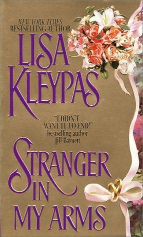 Stranger in My Arms (2011) by Lisa Kleypas