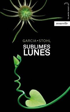 Sublimes Lunes (2013) by Kami Garcia